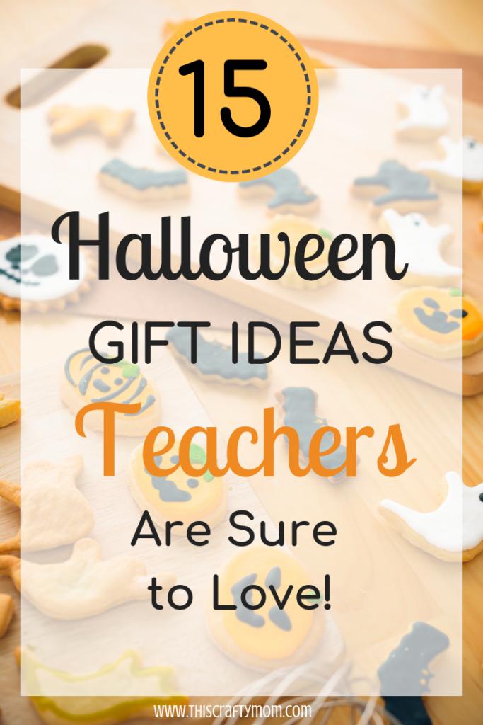 Halloween Gift Ideas For Teachers.15 Halloween Teacher Gift Ideas This Crafty Mom