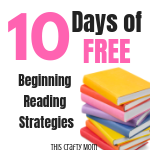 10 Days of FREE Beginning Reading Strategies